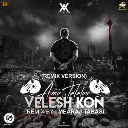 COVER OF VELESH KON REMIX VERSION BY MEARAJ TABASI